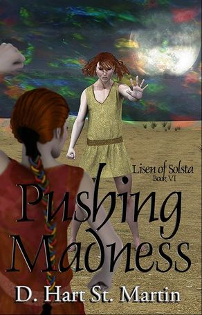 WillowRaven's book cover art and design for PUSHING MADNESS, by D. Hart St. Martin